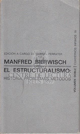 El Estructuralismo: historia, problemas y métodos
