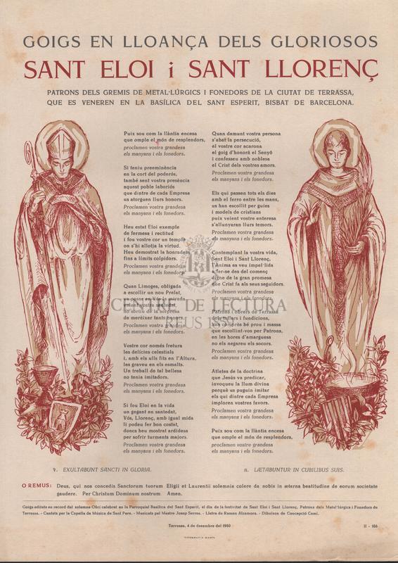 Goigs en lloança dels gloriosos Sant Eloi i Sant Llorenç, patrons dels gremis de metal·lúrgics i fonedors de la ciutat de Terrassa, que es veneren en la Basílica del Sant Esperit, Bisbat de Barcelona