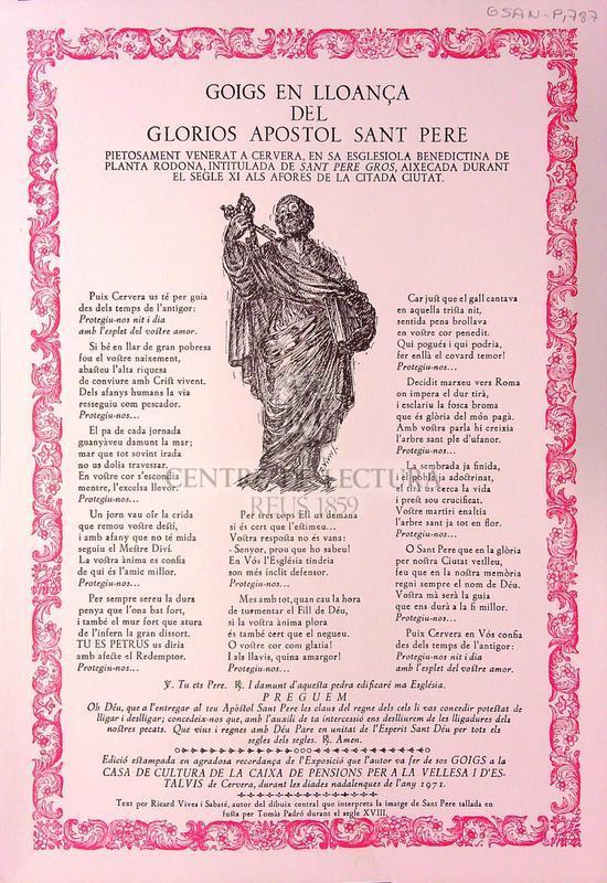 Goigs en lloança del glorios apostol Sant Pere pietosament venerat a Cervera en sa Esglesiola Benedictina de planta rodona intitulada de Sant Pere Gros, aixecada durant el segle XI als afores de la citada ciutat