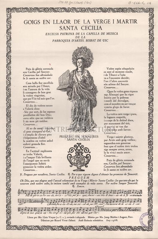 Goigs en llaor de la verge i martir Santa Cecilia excelsa patrona de la capella de musica de la parroquia d'Artes. Bisbat de Vic.