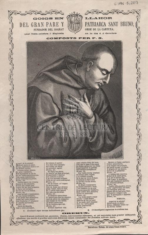 Goigs en llahor del gran pare y patriarca Sant Bruno, fundador del Sagrat Orde de la Cartuxa; qual festa celebra l'Esglesia en lo dia 6 d'Octubre