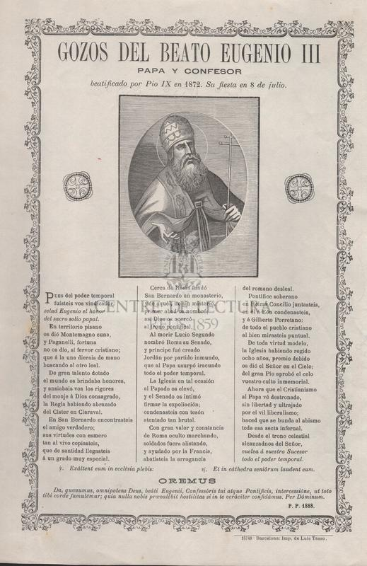 Gozos del beato Eugenio III papa y confesor beatificado por Pio IX en 1872. Su fiesta en 8 de julio