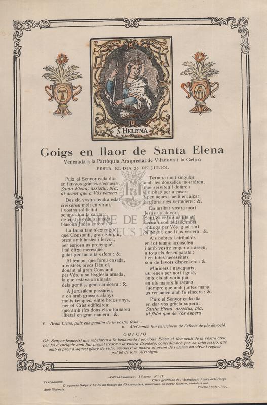 Goigs en llaor de Santa Elena, Venerada  a la Parròquia Arxiprestal de Vilanova i la Geltrú, festa el dia 26 de juliol