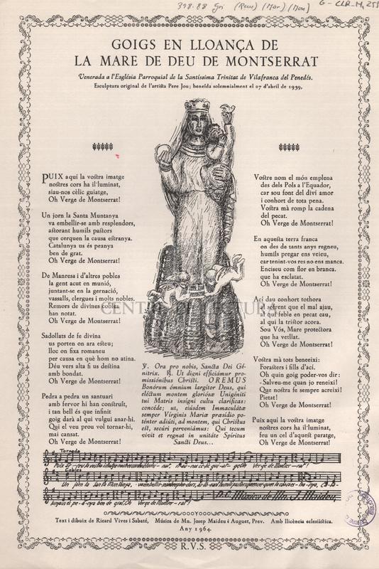 Goigs en lloança de la Mare de Deu de Montserrat venerada a l'Església Parroquial de la santíssima Trinitat de Vilafranca del Penedés.