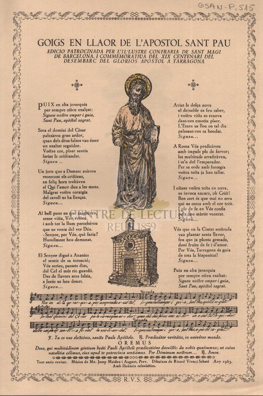 Goigs en llaor de l'Apostol Sant Pau edicio patrocinada per l'il·lustre Confraria de Sant Magi de Barcelona, i commemorativa del XIX Centenaria del Desembarc del glorios apostol a Tarragona