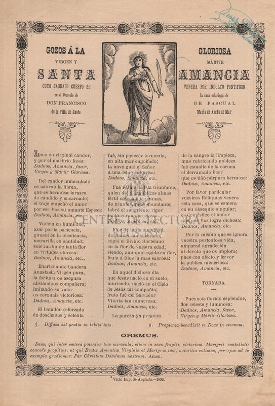 Gozos á la gloriosa virgen y mártir santa Amancia, cuyo sagrado cuerpo se venera por indulto pontificio en el Oratorio de la casa solariega de don Francisco de Pascual de la villa de Santa María de Areñs de Mar