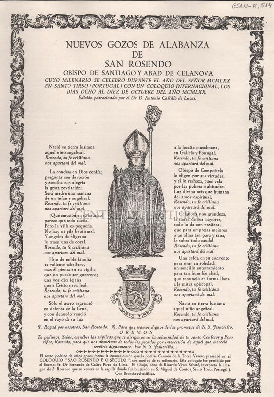 Nuevos gozos de alabanza de San Rosendo, Obispo de Santiago y Abad de Celanova, cuyo milenario se celebro durante el año del Señor MCMLXX en Santo Tirso (Portugal) con un coloquio internacional, los dias ocho al diez de Octubre del año MCMLXX