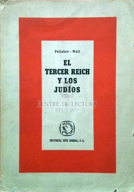 El tercer Reich y los judíos: documentos y estudios