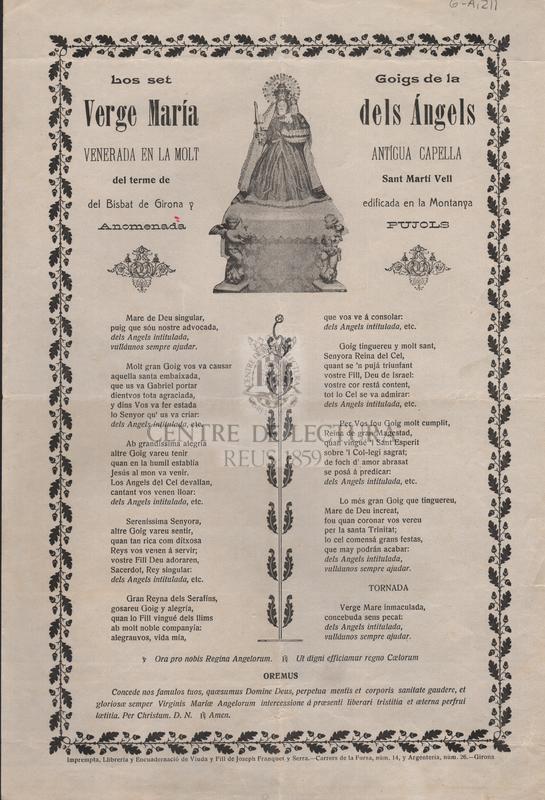 Los set Goigs de la Verge María dels Ángels venerada en la molt antígua capella del terme de Sant Martí del Bisbat de Girona y edificada en la Montanya anomenada PUjols