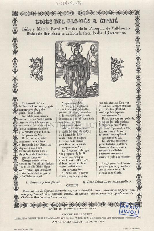 Goigs del gloriós S. Ciprià, Bisbe y Mártir, Patró y Titular de la Parroquia de Valldeoreix, Bisbát de Barcelona se celebra la festa lo dia 16 setembre