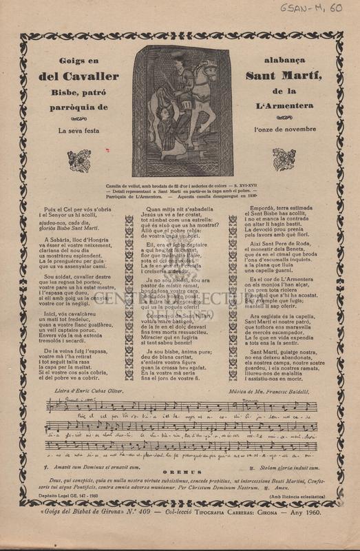 Goigs en alabança del Cavaller Sant Martí, bisbe, patró de la parròquia de l'Armentera. La seva festa l'onze de novembre