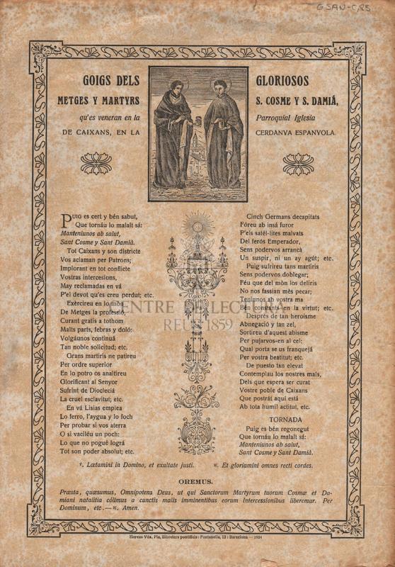 Goigs dels gloriosos metges y martyrs S. Cosme y S. Damià, qu'es veneran en la Parroquial Iglesia de Caixans, en la Cerdanya Espanyola
