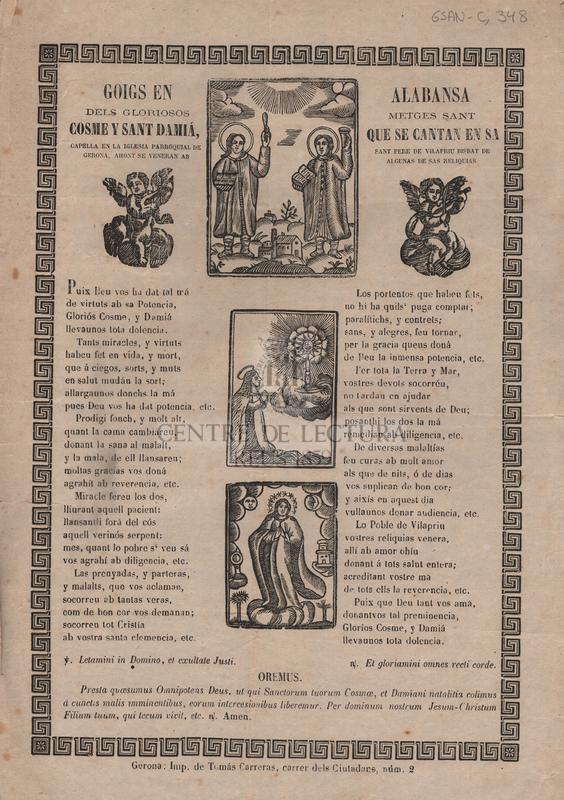 Goigs en alabansa dels gloriosos metges Sant Cosme y Sant Damiá, que se cantan en sa capella en la iglesia parroquial de Sant Pere de Vilapriu Bisbat de Gerona, ahont se veneran algunas de sas reliquias
