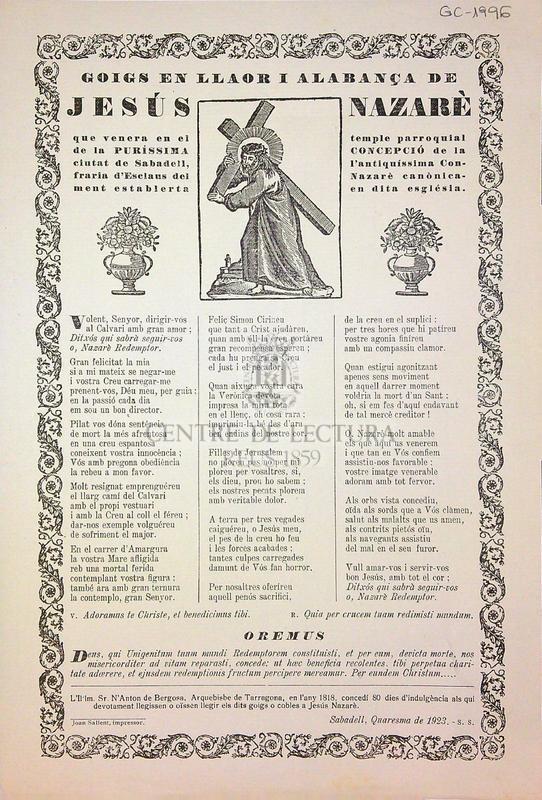 Goigs en llaor i alabança de Jesús Nazarè que venera en el temple parroquial de la Puríssima Concepció de la ciutat de Sabadell, l'antiquíssima Confraria d'Esclaus del Nazarè canònicament establerta en dita església