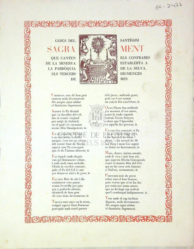 Goigs del santíssim sagrament que canten els confrares de la Minerva establerta a la parròquia de la Selva, els tercers diumenges de mes