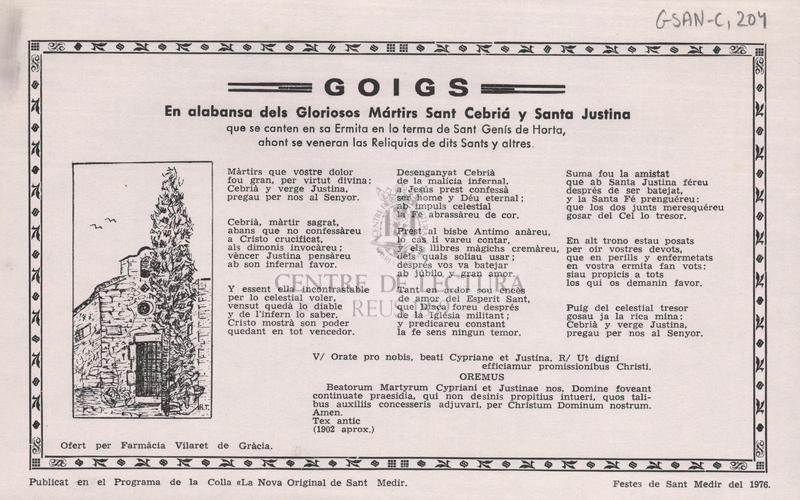 Goigs en alabansa dels Gloriosos Mártirs Sant Cebriá y Santa Justina que se canten en sa Ermita en lo terma de Sant Genís de Horta, ahont se veneran la Reliquias de dits Sants y altres