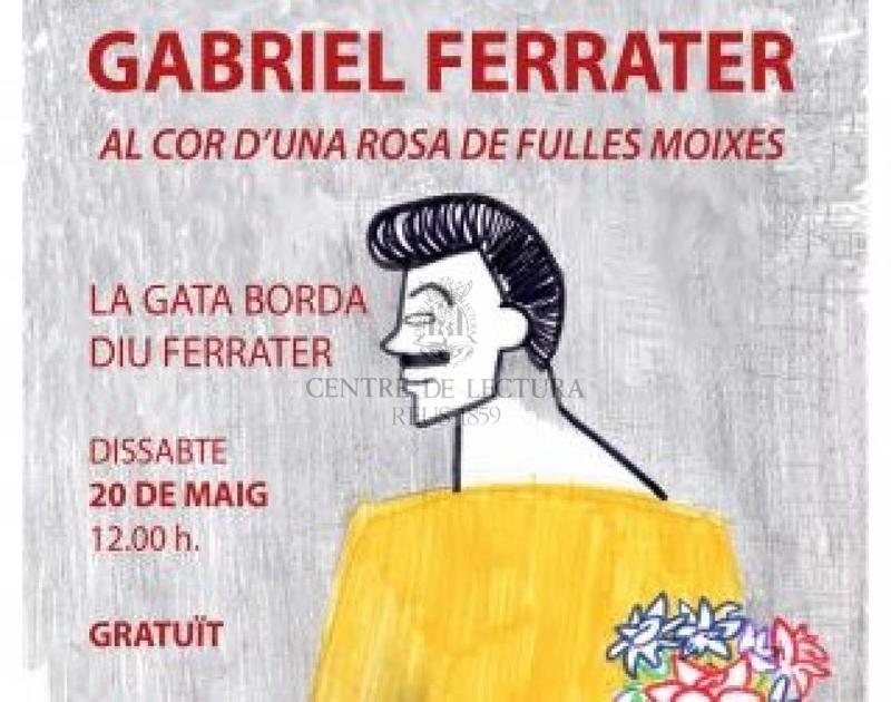 El recital 'Al cor d'una rosa de fulles moixes' homenatja el poeta Gabriel Ferrater