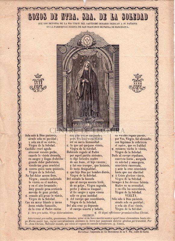 Gozos de Ntra. Sra. de la Soledad que los devotos de la Pla Union de Santisimo Rosario dedican a su Patrona en la Parroquial Iglesia de San Francisco de Paula de Barxccelona