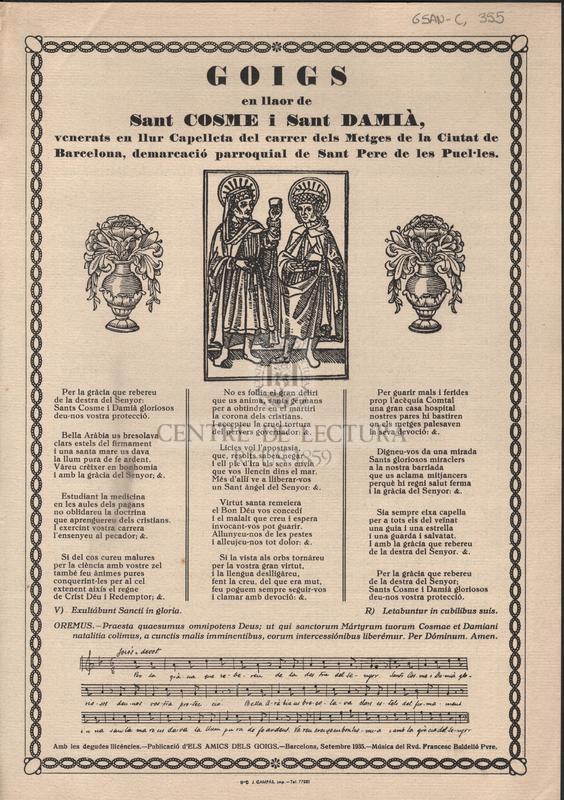 Goigs en llaor de Sant Cosme i Sant Damià, venerats en llur Capelleta del carrer dels Metges de la Ciutat de Barcelona, demarcació parroquial de Sant Pere de les Puel·les