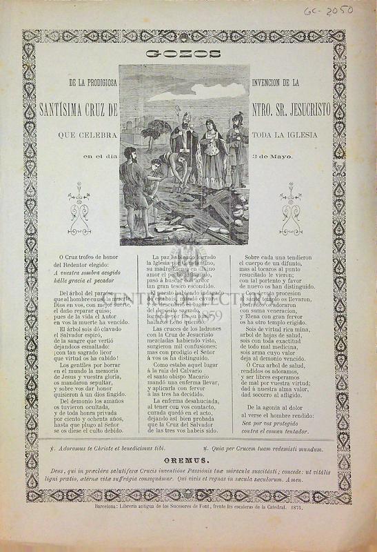 Gozos de la prodigiosa invenvion de la Santísima Cruz de Ntro. Sr. Jesucristo que celebra toda la iglesia en el dia 3 de Mayo