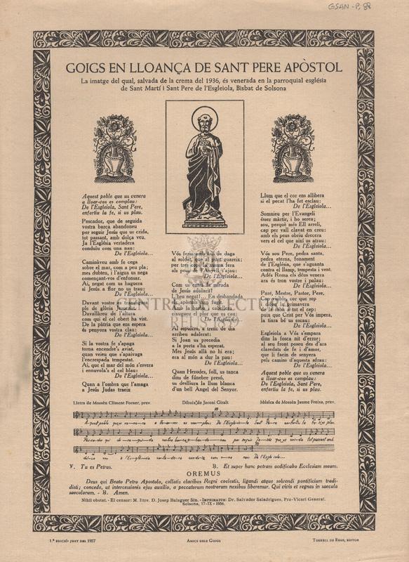 Goigs en lloança de Sant Pere Apòstol la imatge del qual, salvada de la crema del 1936, és venerada en la parroquial església de Sant Martí i Sant Pere de l'Esgleiola, Bisbat de Solsona.