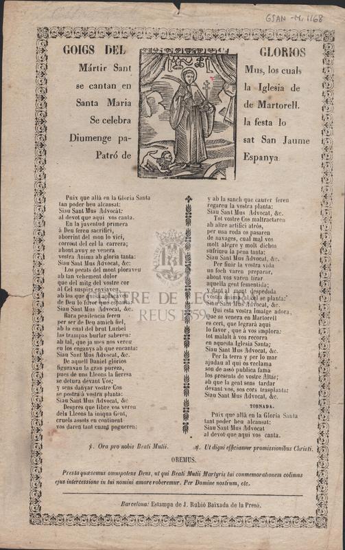 Goigs del gloriós Martir San Mus, los quals se canten en la sua Santa Capella en lo Terme de Rubí. Se celebra la Festa lo Diumenge passat Sant Jaume Patró de Espanya