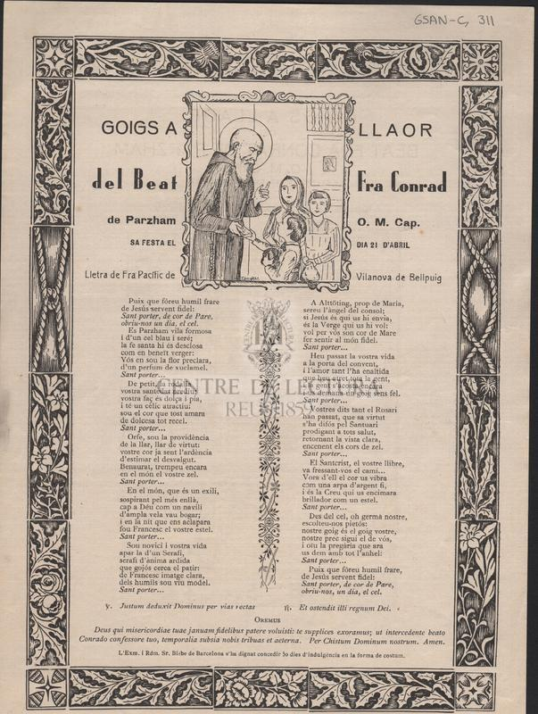 Goigs a llaor del Beat Fra Conrad de Parzham O. M. Cap. Sa festa el dia 21 d'abril
