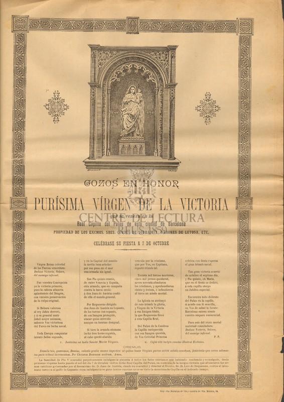 Gozos en honor de la Purísima Vírgen de la Victoria que se venera en la Real Capilla del Palau de esta ciudad de Barcelona propiedad de los Excmos. Sres. Condes de Sobradiel, Barones de Letosa, etc. Celébrase su fiesta a 7 de octubre