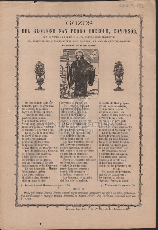 Gozos del glorioso San Pedro Urcéolo, confesor, dux de Venecia y Rey de Dalmacia, despues monje benedictino del movimiento de San Miguel de Cuxá, en el Rosellon, de la congregacion tarraconense