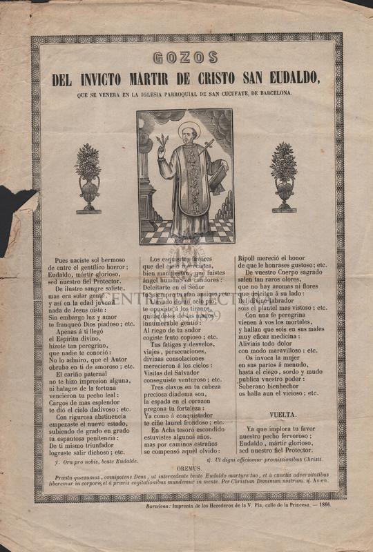 Gozos del invicto martir de Cristo San Eudaldo, que se venera en la Iglesia Parroquial de San Cucufate, de Barcelona