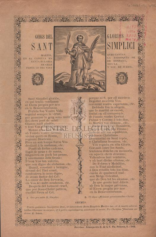 Goigs del glorios Sant Simplici martir, ques cantan en sa capella en la parroquia de Santa Eularia de Bonsana, se celebra la festa lo dia vint y nou de juriol