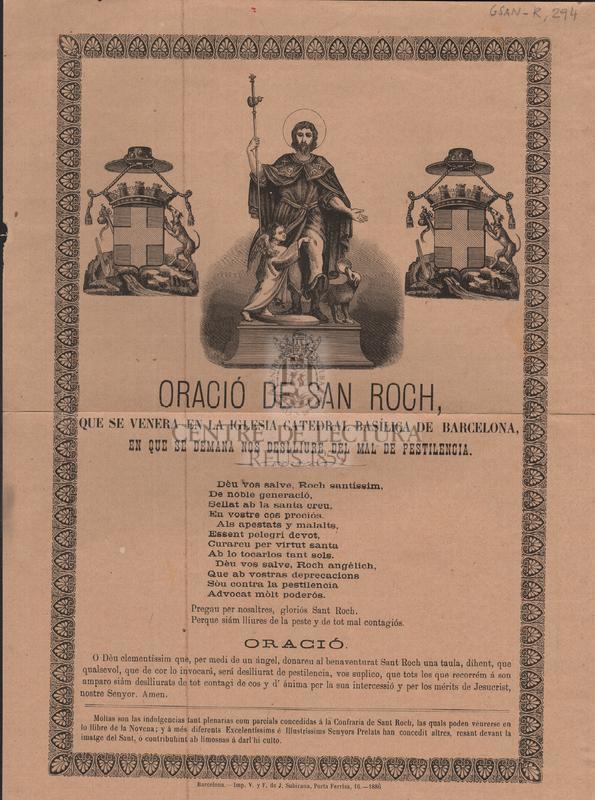 Oració de Sant Roch, que se venera en la Iglesia Catedral Basílica de Barcelona, en que se demana nos deslliure del mal de la pestilencia