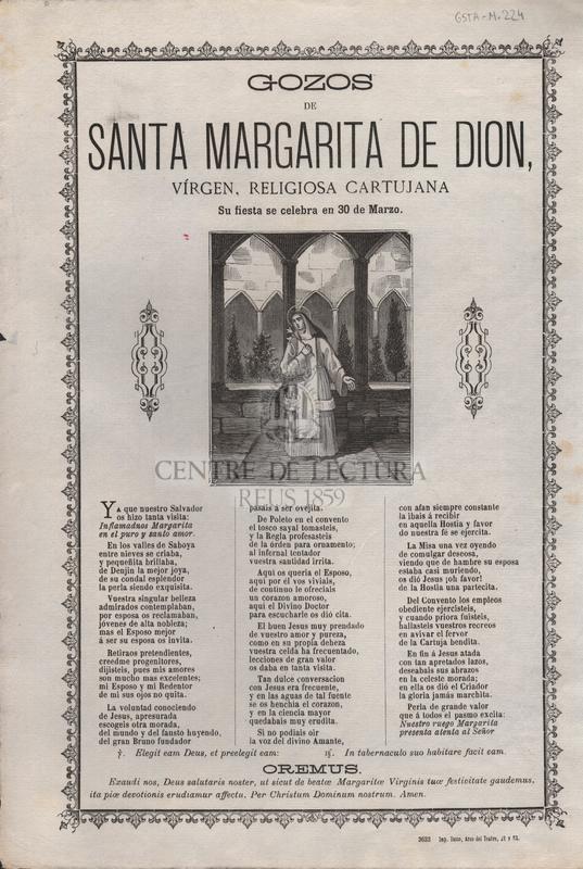 Gozos de Santa Margarita de Dion, vírgen, religiosa cartujana. Su fiesta se celebra en 30 de Marzo