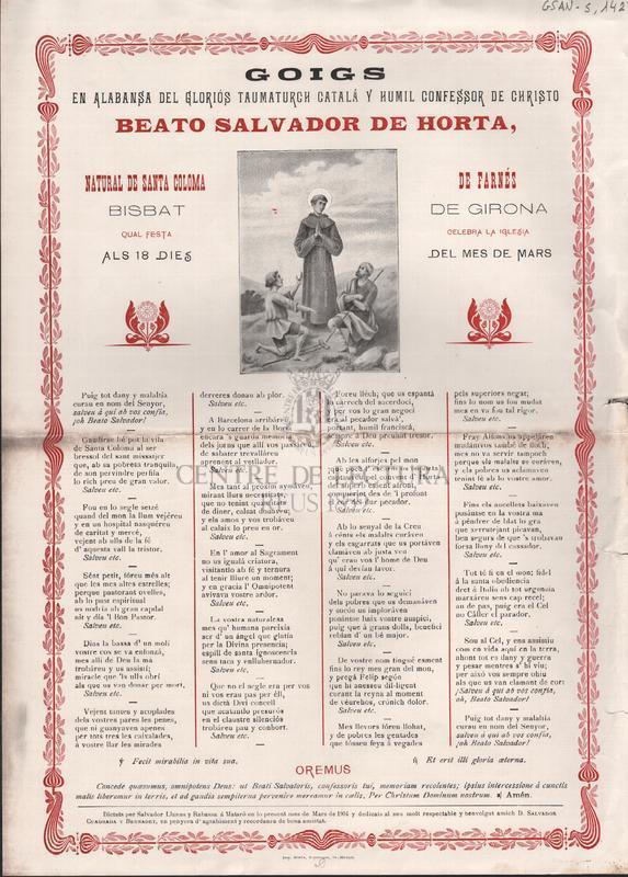 Goigs en alabansa del glorios Taumaturch catalá y humil confessor de Christo Beato Salvador de Horta, natural de Santa Coloma de Farnés Bisbat de Girona. Qual festa celebra la iglesia als 18 dies del mes de Mars