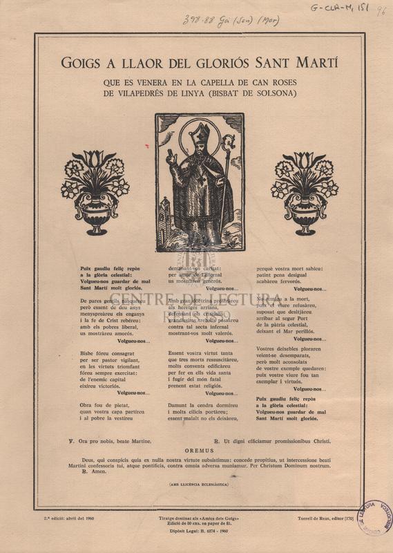 Goigs a llaor del gloriós sant Martí que es venera en la capella de Can Roses de Vilapedrés de Linya (Bisbat de Solsona).