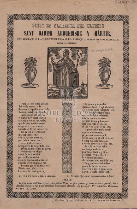 Goigs en alabansa del glorios Sant Rarimi Arquebisbe y Mártir. Ques venera en lo dia 12 de octubre en la Iglesia Parroquial de Sant Feliu de Llobregat. Bisbat de Barcelona