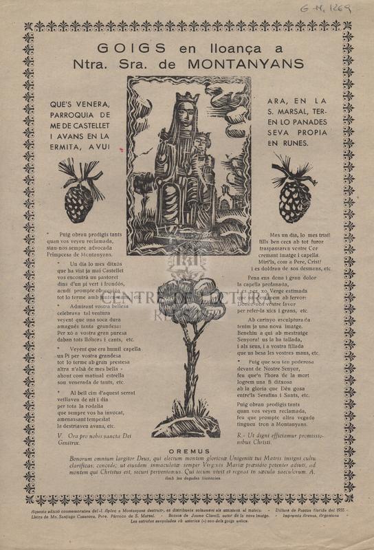 Goigs en lloança a Ntra. Sra. de Montanyans que's venera, ara, en la parroquia de S. Marsal, terme de Castellet en lo Panades i avans en la seva propia ermita, avui en runes.