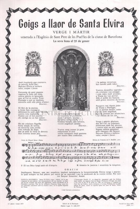 Goigs a llaor de santa Elvira verge i martir, venerada a l'Església de Sant Pere de les Puel·les de la ciutat de Barcelona, La seva festa el 25 de gener