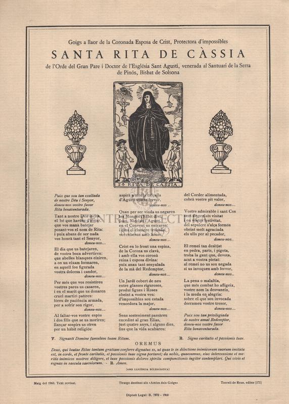 Goigs a llaor de la Coronada Esposa de Crist, Protectora d'impossibles santa Rita de Càssia de l'Orde del Gran Pare i Doctor de l'Església Sant Agustí, venerada al Santuari de la Serra de Pinós, Bisbat de Solsona
