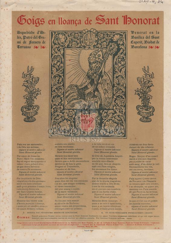 Goigs en lloança de Sant Honorat. Arquebisbe d'Arlés, Patró del Gremi de forners de Terrassa. Venerat en la Basílica del Sant Esperit, Bisbat de Barcelona