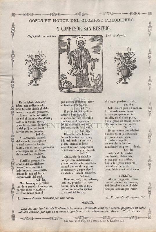 Gozos en honor del glorioso presbitero y confesor San Eusebio. Cuya fiesta se celebra á 14 de agosto