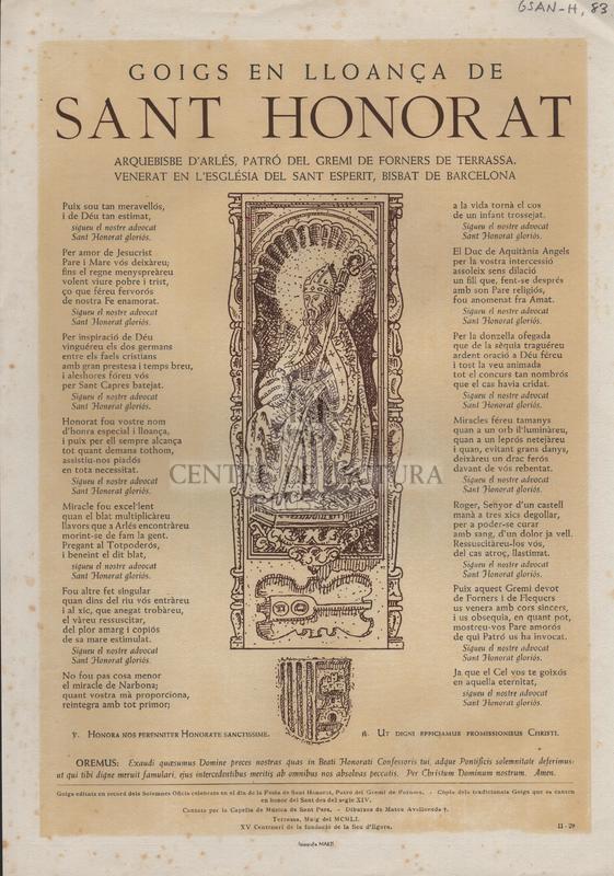 Goigs en lloança de Sant Honorat. Arquebisbe d'Arlés, Patró del Gremi de Forners de Terrassa. Venerat en l'Església de Sant Esperit, Bisbat de Barcelona