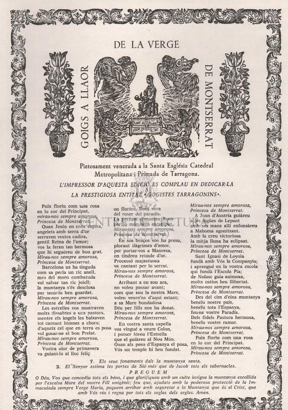 Giogs a llaor de la Verge de Montserrat, pietosament venerada a la Santa Església Catedral Metropolitana i Primada de Tarragona.