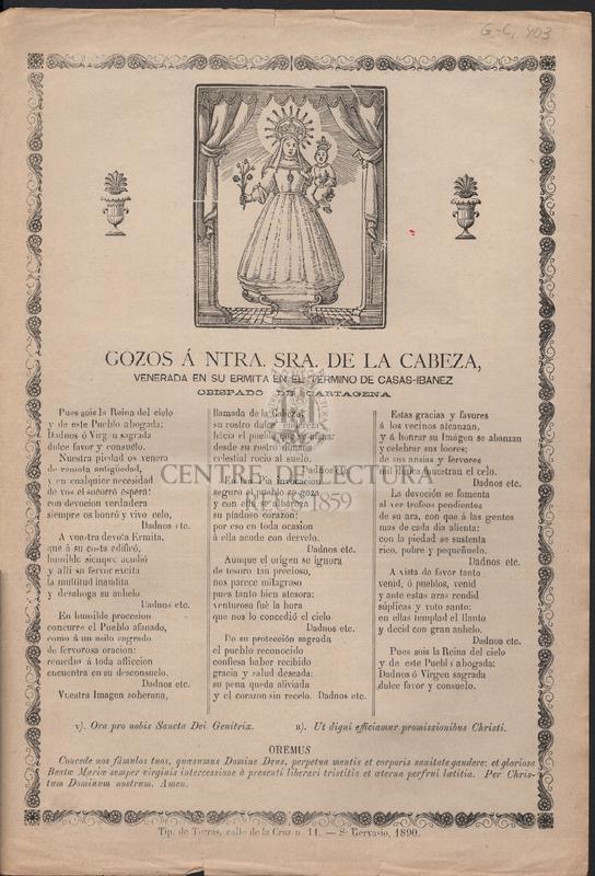Gozos á Ntra. Sra. de la Cabeza, venerada en su ermita en el termino de Casas-Ibanez obispado de Cartagena.