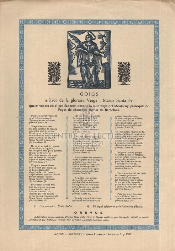Goigs a llaor de la gloriosa Verge i Màrtir Santa Fe, que es venera en el seu Santuari situat a la muntanya del Montseny, parròquia de Fogàs de Montclús, bisbat de Barcelona