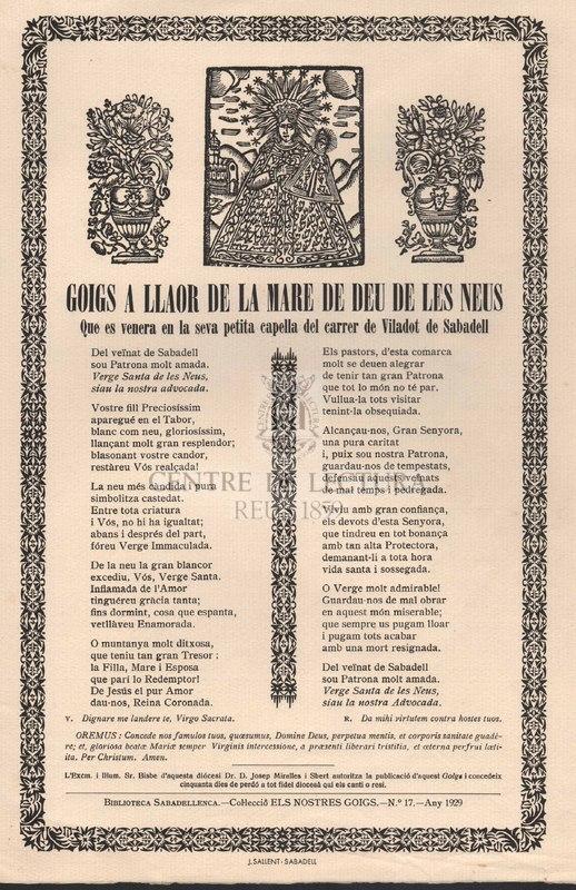 Goigs a llaor de la Mare de Déu de les Neus, que es venera en la seva petita capella del carrer de Viladot de Sabadell.