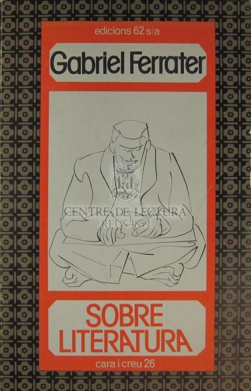 Sobre literatura: assaigs, articles i altres textos 1951-1971