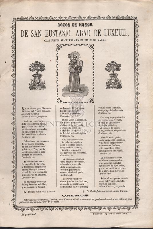 Gozos en honor de San Eustasio, abad de Luxeuil. Cual fiesta se celebra en el dia 29 de marzo