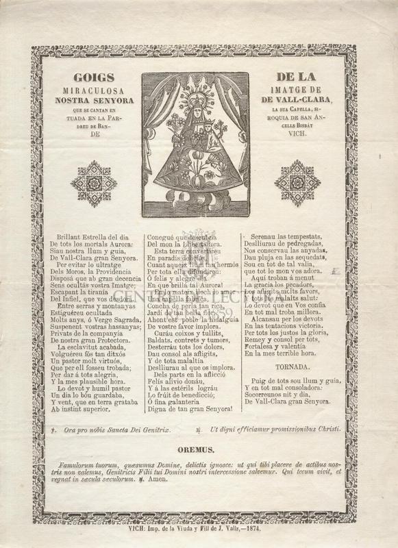 Goigs de la miraculosa imatge de Nostra Senyora de Vall-Clara, que se cantan en la sua Capella, situada en la Parroquia de Sant Andreu de Bancells, Bisbat de Vich