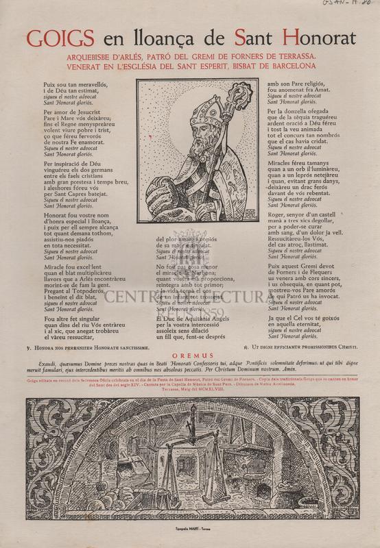 Goigs en lloança de Sant Honorat. Arquebisbe d'Arlés, Patró del Gremi dels Forners de Terrassa. Venerat en l'Església del Sant Esperit, Bisbat de Barcelona